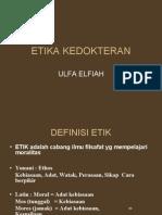 Etika Kedokteran [Dr.ulfa]