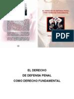 El Derecho de Defensa Como Derecho Fundamental - Jaime Robleto Gutierrez