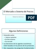 Gómez L, Roberto - El Mercado o Sistema de Precios