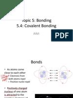 5 4 covalent bonding