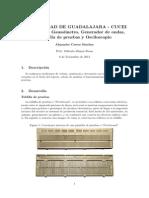Multímetro, Gaussímetro, Generador de ondas, Plantilla de pruebas y Osciloscopio