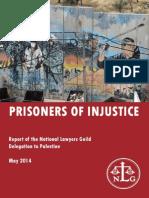 Prisoners of Injustice