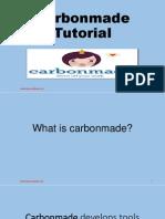 Carbon Made Tutorial