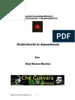 Dialectica de La Dependencia. Ruy Mauro Marini