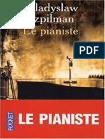 Wladyslaw Szpilman - Le Pianiste