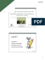 RUHT VIDRIALES - Desarrollo, Prioridades y Recomendaciones.6 a 16 Años. Autismo Málaga. 4 Abril