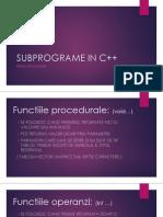 SUBPROGRAME IN C++ - Reguli de utilizare