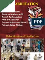 Rehabilitation of Health Care