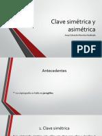 Clave Simétrica y Asimétrica