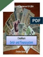Existenz 2014 Crashkurs Geld Finanzsystem Existentiell Wichtig Fuer Existenzgru