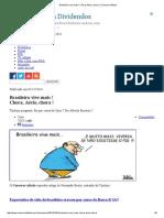 Brasileiro Vive Mais ! Chora, Aécio, Chora ! _ Conversa Afiada