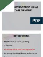 Precast -  Retrofitting
