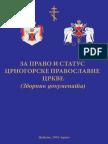 ZA PRAVO I STATUS CRNOGORSKE PRAVOSLAVNE CRKVE (Zbornik dokumenata)