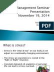 Stress Management Seminar Presentation