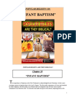 POPULAR BELIEFS Are They Biblical? INFANT BAPTISM