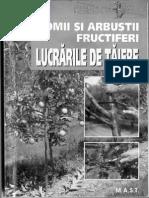 Lucrarile de Taiere La Pomii Si Arbustii Fructiferi