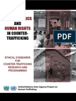 UIDE TO ETHICS  AND HUMAN RIGHTS IN COUNTER-TRAFFICKING ETHICAL STANDARDS FOR COUNTER-TRAFFICKING RESEARCH AND PROGRAMMING