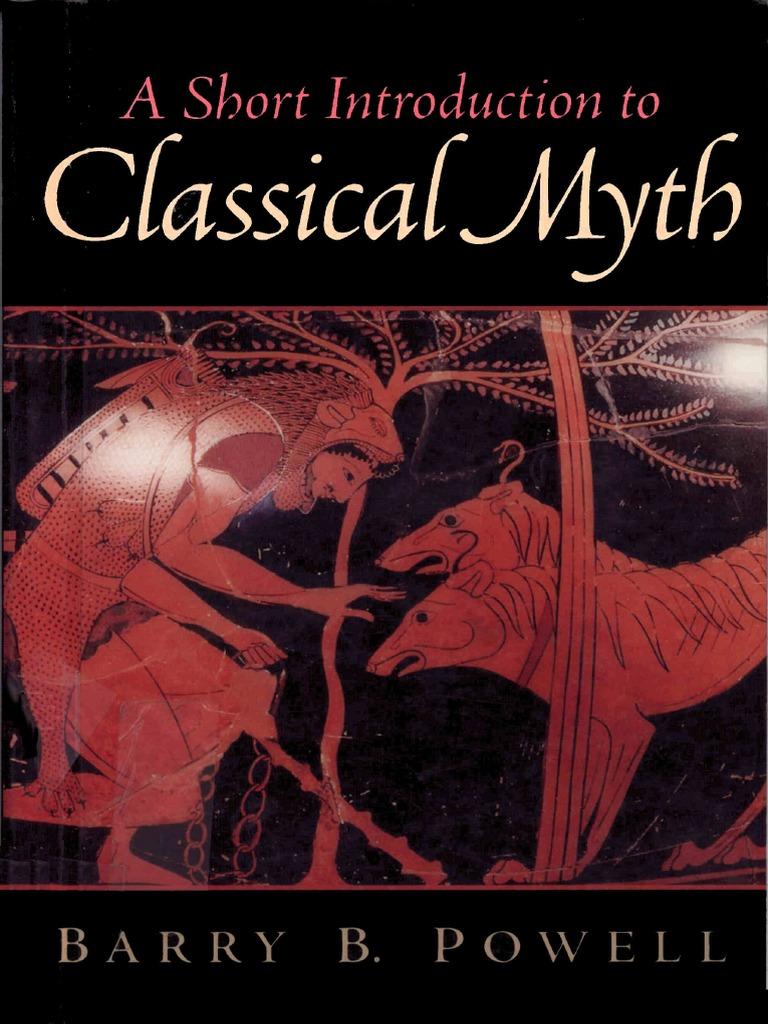 64122219 powell barry b a short introduction to classical myth 2002 64122219 powell barry b a short introduction to classical myth 2002 greek mythology homer fandeluxe Choice Image