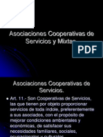 Asociaciones Cooperativas de Servicios y Mixtas