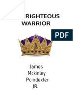 The Righteous Warrior