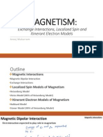 Magnetism - Exchange interaction, Localized spin and Itinerant electron models