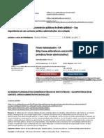 Autarquias plurissubjetivas (consórcios públicos de direito público) – Sua importância em um contexto jurídico-administrativo em evolução - Artigo Jur�dico - Editora F�rum