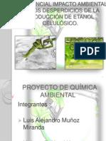 Impacto Ambiental Del Etanol Celulosico