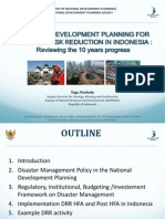 NATIONAL DEVELOPMENT PLANNING FOR DISASTER RISK REDUCTION IN INDONESIA  Reviewing the 10 years progress