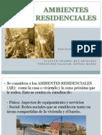 AMBIENTES RESIDENCIALES