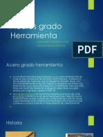 Aceros Grado Herramienta
