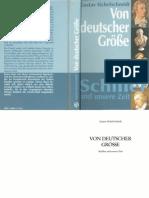 Schiller Und Unsere Zeit_Von Deutscher Grösse_2006_Gustav_Sichelschmidt