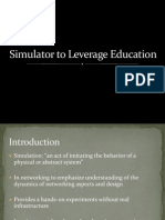 Simulator to Leverage Education