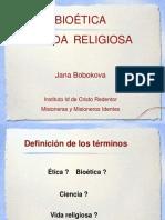 Bioetica y Vida Religiosa