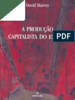 David Harvey - A Produção Capitalista Do Espaço