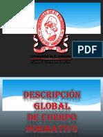 Descripcion Global de Cuerpo Normativo Diapositivas EXPO 1