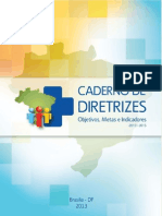Caderno de Diretrizes 2013 - Indicadores Macro Do SUS