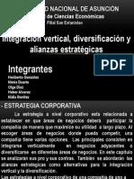 Integración vertical, diversificación y alianzas estratégicas