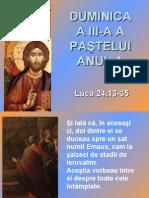 Duminica a III-a a Pastelui - textul evanghelic A