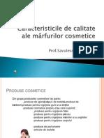 Caracteristicile de Calitate Ale Marfurilor Cosmetice