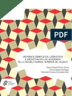 Universos Simbólicos , Liderazgo e Iniciativas en Las Academias.