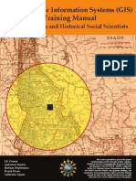 A Geographic Information Systems GIS Training Manual for Historians and Historical Social Scientists