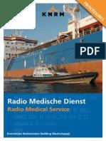 Radio Medical Procedures
