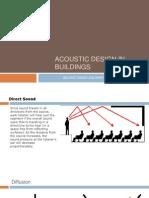 ACOUSTIC DESIGN IN BUILDINGS