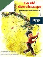 Buisson, Jacqueline - La Clé Des Champs, Premières Lectures, CP (Armand Colin, 1982)