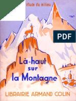 Picard, M & Jughon, B. - Là-haut, Sur La Montagne, Livre de Lecture Courante Pour Les Débutants (Armand Colin, 17ème Éd., 1969)