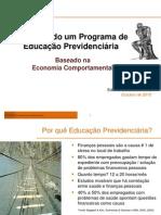 Desenhando um programa de educação previdenciária baseado na economia comportamental