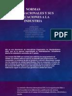 Normas internacionales y sus aplicaciones a la industria.pptx