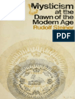 Mysticism at the Dawn of the Modern age - Steiner, Rudolf,