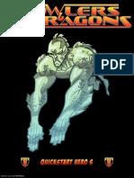 Prowlers & Paragons Quickstart Hero 6 (6500081)