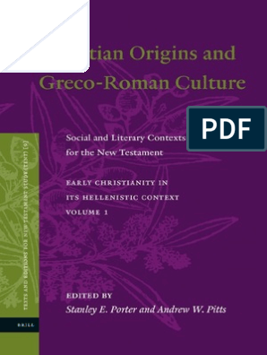 Stanley E. Porter, Andrew W. Pitts Christian Origins and Greco ...